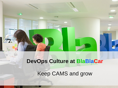 DevOps Culture at BlaBlaCar - Keep CAMS and grow