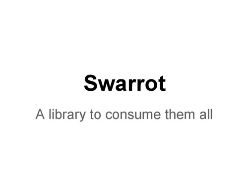 Swarrot, a library to consume them all